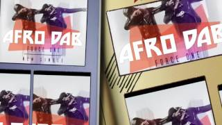 AFRODAB : Nouveau Single by Force One
