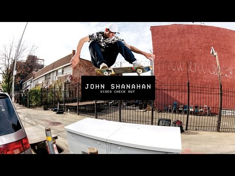 Video Check Out: John Shanahan