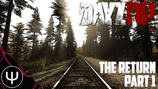 DayZ Standalone: RP — The Return — Part 1 — Store Robbery!