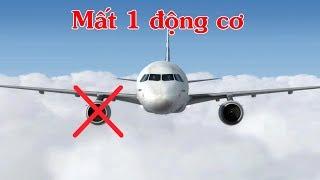 Máy bay A321 hư một động cơ thì sẽ như thế nào?
