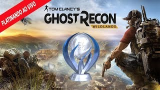 # 05 - PLATINANDO GAME AO VIVO - TOM CLANCY'S - GOST RECON - WILDLANDS  - PS4