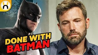 Ben Affleck Might be Leaving Batman For Good