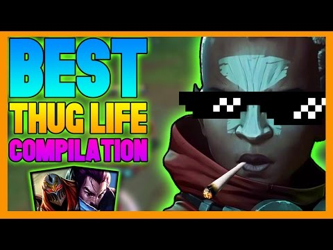 Best Thug Life Compilation - League of Legends