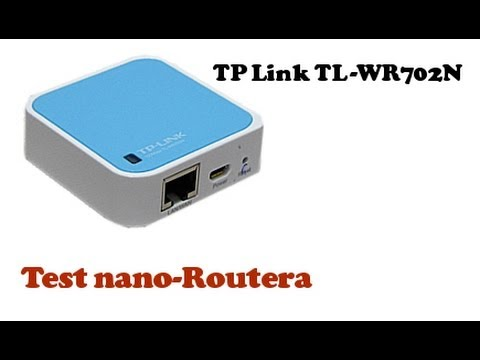 TP Link test Nano Routera TL WR702N