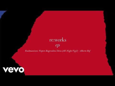 Alberto Bof - Rachmaninov: Vespers Bogoroditse Devo (All-Night Vigil) - Alberto Bof Remix