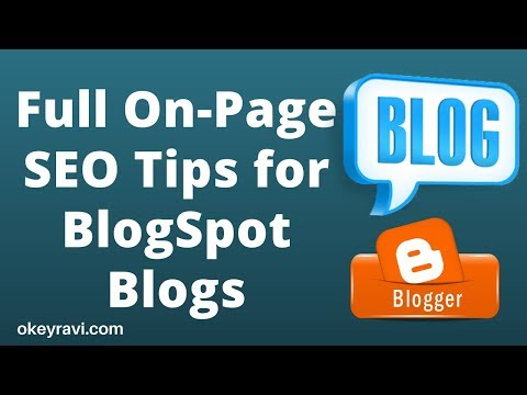 Full On-Page SEO tips for BlogSpot/Wordpress Blogs in Hindi | SEO Tips for Blogger By Okey Ravi