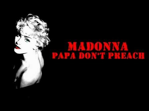 Madonna - Papa Don't Preach (lyrics On Screen) video
