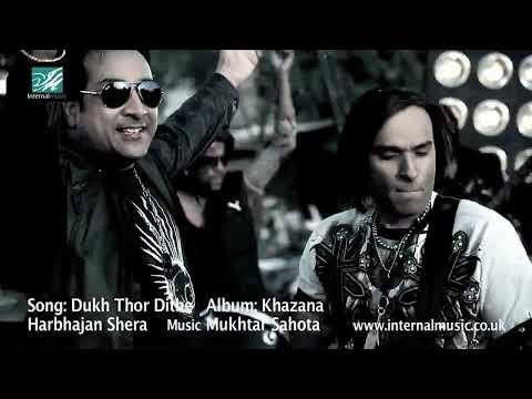 Dukh Thor Dithe (Official Video) - Mukhtar Sahota & Harbhajan...