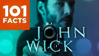 101 Facts About John Wick