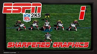 ESPN NFL 2K5 Sharpened Graphics?