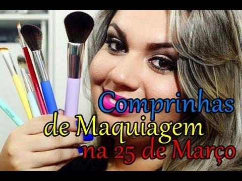 Comprinhas de Maquiagem e Acessórios na 25 de Março (Mês de Março)