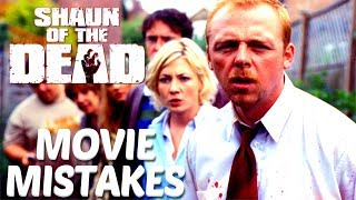 Shaun Of The Dead Movie Mistakes You Missed | Zombie Movie Goofs & Fails