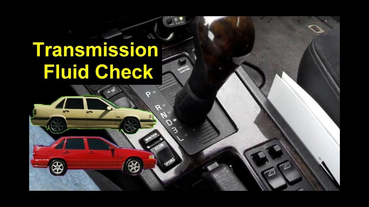 Volvo 850 S70 V70 Transmission Fluid Level Check Auto