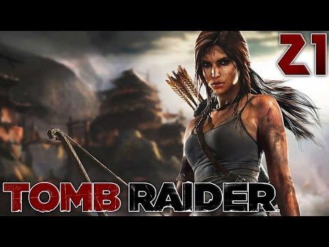 Tomb Raider : La Fin est Proche ! | 21 - Let's Play