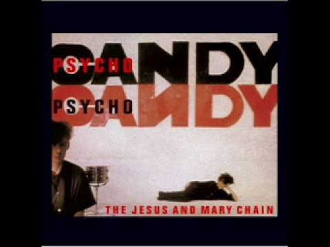 Jesus & Mary Chain - Taste Of Cindy