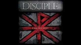 Watch Disciple O God Save Us All video