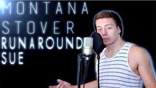 Montana Stover - Runaround Sue