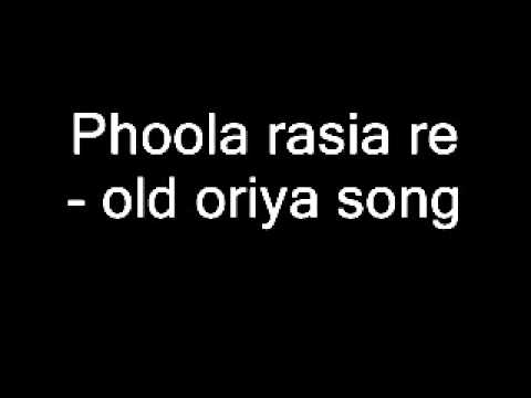 Phoola Rasia Re- Old Oriya Song video