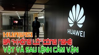 """Bên trong pháo đài Huawei: Gã """"Khổng Lồ Công Nghệ"""" vật vã sau lệnh cấm của Mỹ"""