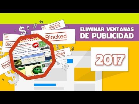 Eliminar Páginas de Publicidad que se abren solas 2017   Tutorial Fácil