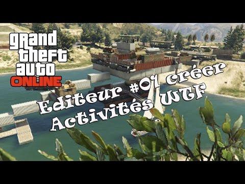 TUTO Editeur GTA 5 online #01  comment créer une activité WTF