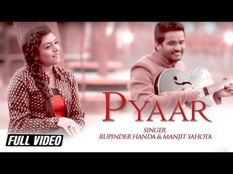 Pyaar | Rupinder Handa | Manjit Sahota | Full Hd Video | Angel Records video