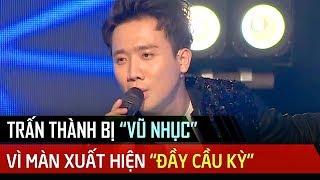 Trấn Thành bị 2 MC 'LÀM NHỤC' vì cố gắng cho màn xuất hiện 'ĐẦY CẦU KỲ' | Ca Sĩ Thần Tượng