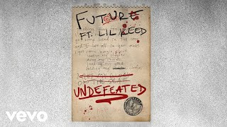 Future - Undefeated (Audio) ft. Lil Keed