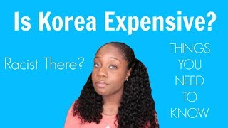 Is Korea Expensive? Racism? Air Quality? Helpful Things To Know | Raki Wright |