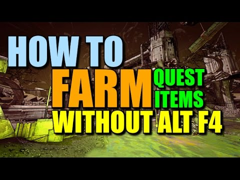 Borderlands 2 & Pre-Sequel: How to Farm Quest Rewards without Alt F4! Fast and Easy Method(PC)