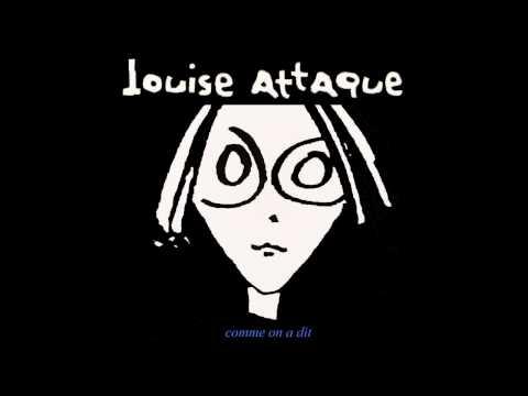 Louise Attaque - L