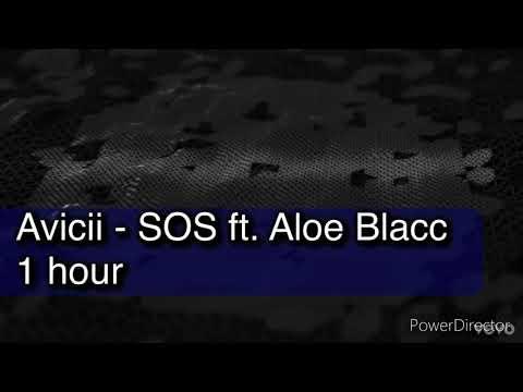 Avicii - SOS ft. Aloe Blacc 1 hour