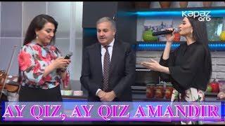 Zeynəb Həsəni, Yusif Mustafayev və Kəmalə  - AY QIZ, AY QIZ AMANDIR (QADAN ALIM)