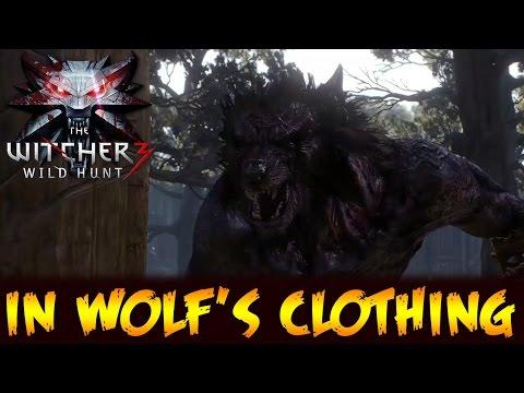 The Witcher 3 Wild Hunt In Wolf 39 S Clothing Werewolf In The Garden Morkvarg Curse