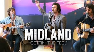 video download gratis Gettin' The Feel - Midland (Acoustic)