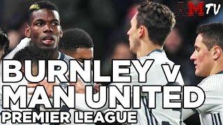 Burnley V Manchester United  Premier League  23 April 2017