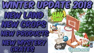 HAY DAY-WINTER UPDATE 2018!! New Land!! New Crops!! New Products!!