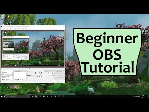 OBS Beginner Tutorial - Open Broadcaster Software Guide
