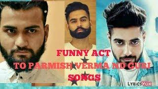 Funny-kamina-dost-Parmish verma-guri-songs-act-v.v.funny whatsapp video-Awi butt-2018