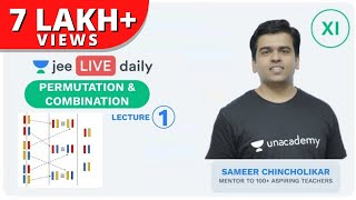 Permutation & Combination - Lecture 1 | Unacademy JEE | LIVE DAILY | IIT JEE Mathematics |Sameer Sir