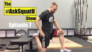 How to Fix Knees That Crack & Pop When Squatting  |#AskSquatU Show Ep. 7|