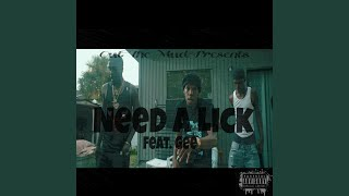 Need a Lick (feat. Gee)