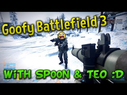 Goofy Battlefield 3 with Sp00n & Teo!