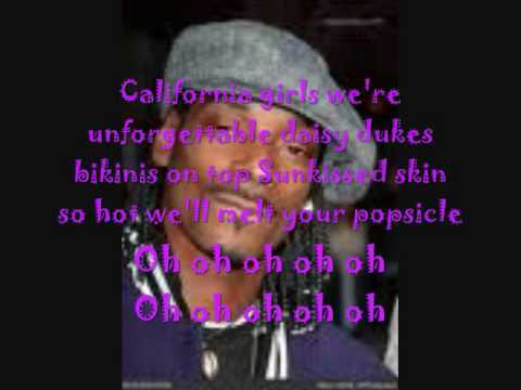 california girls lyrics. lt;gt;. Katy Perry (Snoop Dogg)