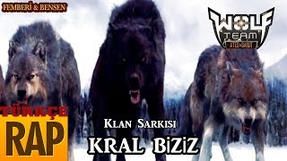 Femberi & Bensen Kral biziz Gölge Haramileri klan şarkısı Wolfteam Türkçe RaP
