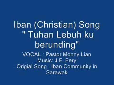 Iban Song-tuhan Lebuh Ku Berunding video