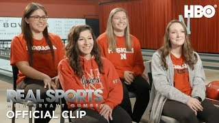 Nebraska University's Bowling Dynasty | Real Sports w/ Bryant Gumbel | HBO