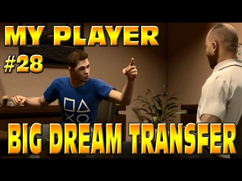 FIFA 15 MY PLAYER: BIG DREAM TRANSFER TO HUGE CLUB!! #28 Career Mode
