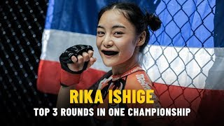 ONE Highlights | Rika Ishiges Top 3 Rounds
