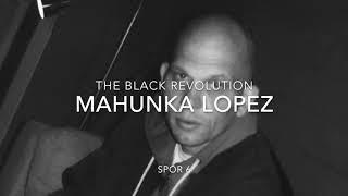 "Mahunka Lopez ""The black revolution"" Spor 7"
